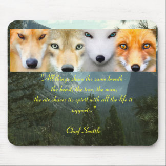 """""""All Life"""" Chief Seattle Mouse Pad"""