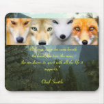 """""""All Life"""" Chief Seattle Mousepad"""