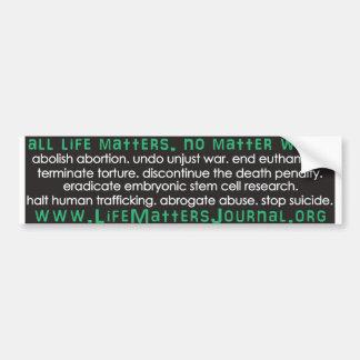 All Life Matters - List Bumper Sticker Car Bumper Sticker