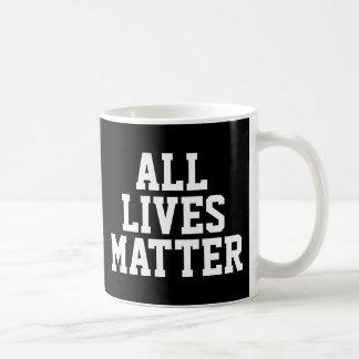 """ALL LIVES MATTER"" ANTI-RACISM COFFEE MUG"