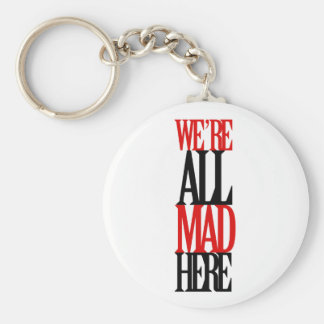 All Mad Here Key Chain