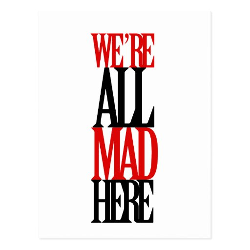 All Mad Here Postcard