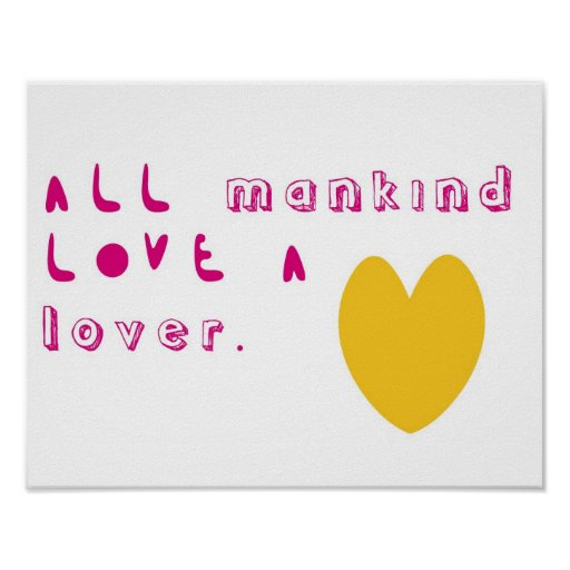 All mankind love a lover posters