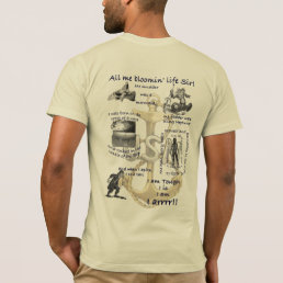 All Me Bloomin Life Sir T-Shirt