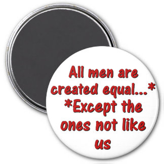 All men are created equal 2 refrigerator magnets