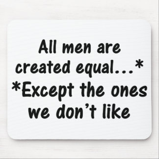 All men are created equal 2 mouse pads