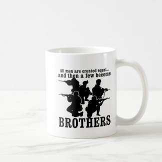 All Men Are Created Equal A Few Become Brothers Coffee Mug
