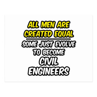 All Men Are Created Equal...Civil Engineer Postcard