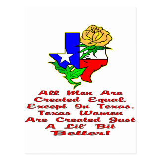 All Men Are Created Equal. Except Texas Women Postcard