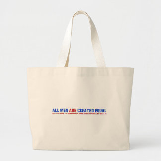 All Men Are Created Equal Large Tote Bag