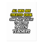 All Men Are Created Equal...Speech Teachers Post Cards