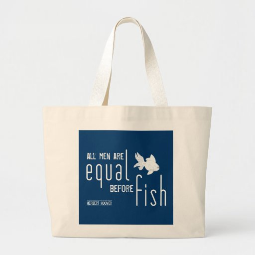 All men are equal before fish (all colors) canvas bag