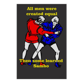 All men were created equalThen adds learned Sambo2 Poster