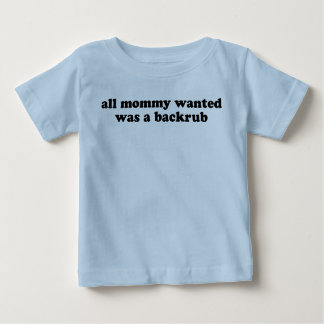 All Mommy Wanted Shirt