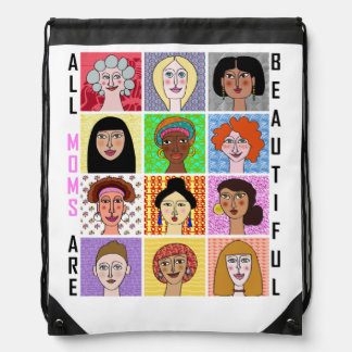 ALL MOMS ARE BEAUTIFUL DRAWSTRING BACKPACK