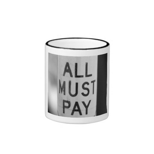 All Must Pay Mug