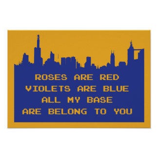 All My Base Are Belong to You Posters