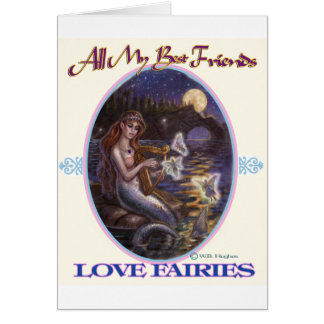 All My Best Friends Love Fairies upload Greeting Card