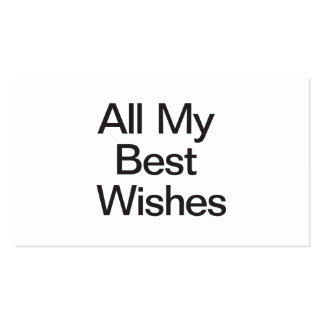 All My Best Wishes Business Cards