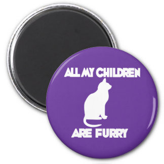 all my Children are Furry Magnet