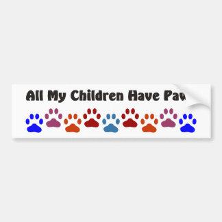 All My Children Have Paws 222 Bumper Sticker