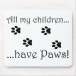All my children... mousepads