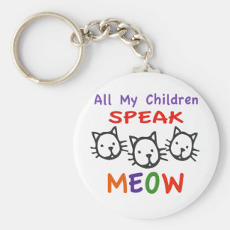 All My Children Speak Meow Basic Round Button Keychain