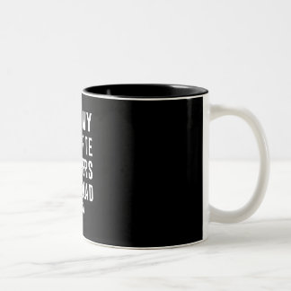 All My Favorite Rappers Are Dead RIP Two-Tone Coffee Mug