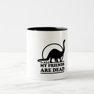 All My Friends Are Dead Two-Tone Coffee Mug