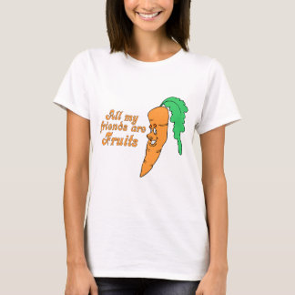 All my friends are fruits T-shirt