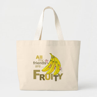 All my friends are Fruity Bag