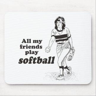 All my friends play softball mousepads