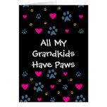 All My Grandkids-Grandchildren Have Paws