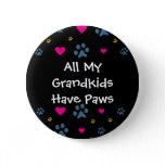 All My Grandkids-Grandchildren Have Paws Button