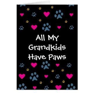 All My Grandkids-Grandchildren Have Paws Greeting Card