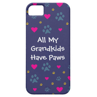 All My Grandkids-Grandchildren Have Paws iPhone 5 Covers