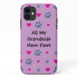 All My Grandkids-Grandchildren Have Paws iPhone 11 Case