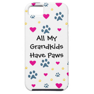 All My Grandkids-Grandchildren Have Paws iPhone 5 Cases
