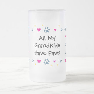 All My Grandkids-Grandchildren Have Paws 16 Oz Frosted Glass Beer Mug