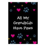 All My Grandkids-Grandchildren Have Paws Poster