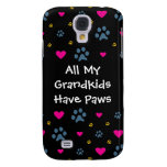 All My Grandkids-Grandchildren Have Paws Samsung Galaxy S4 Case
