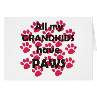 All My Grandkids Have Paws Card
