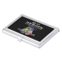 All My Heroes Wear Dog Tags Business Card Holder