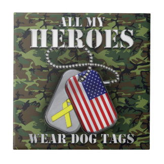 All My Heroes Wear Dog Tags - Camo Ceramic Tile