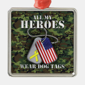 All My Heroes Wear Dog Tags - Camo Metal Ornament