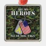 All My Heroes Wear Dog Tags - Camo Square Metal Christmas Ornament