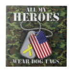 All My Heroes Wear Dog Tags - Camo Tiles