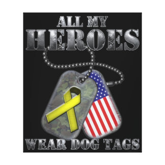 All My Heroes Wear Dog Tags Canvas Print