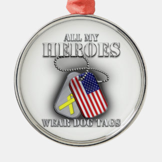 All My Heroes Wear Dog Tags Metal Ornament