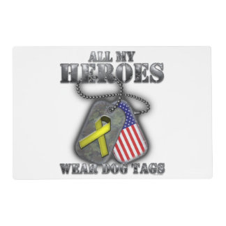 All My Heroes Wear Dog Tags Placemat